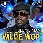 Beenie Man Willie Wop