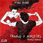 Athos Bassissi Tango Y Maletas