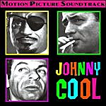 Billy May & His Orchestra Johnny Cool (Music From The 1963 Motion Picture Soundtrack)