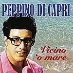 Peppino di Capri Vicino 'o Mare