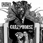 Crazy Horse Fever