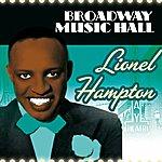 Lionel Hampton Broadway Music Hall - Lionel Hampton