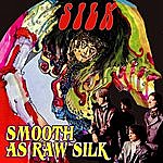 Silk Smooth As Raw Silk