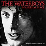 The Waterboys In A Special Place (The Piano Demos For This Is The Sea)