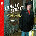 Doyle Lawson & Quicksilver Lonely Street