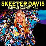 Skeeter Davis Ultimate Country Hits