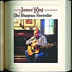 James King The Bluegrass Storyteller