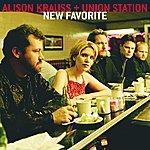 Alison Krauss & Union Station New Favorite
