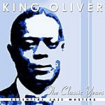 King Oliver The Classic Years Of King Oliver