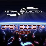 Astral Projection Open Society - The Ep.
