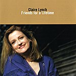 Claire Lynch Friends For A Lifetime