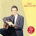 Del McCoury Don't Stop The Music