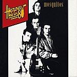The Mosquitos Heroes De Los 80. El Club De La Iguana
