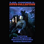 Lol Coxhill Ictus Collection