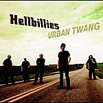Hellbillies Urban Twang (2011 Version)