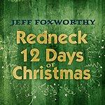 Jeff Foxworthy Redneck 12 Days Of Christmas