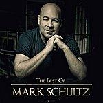 Mark Schultz The Best Of Mark Schultz