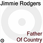 Jimmie Rodgers Songs Of Jimmie Rodgers