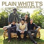 Plain White T's Boomerang