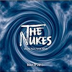 Nukes Debut Ep 2011