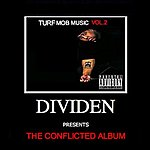 Dividen Turfmobmusic, Vol. 2 The Conflicted Album