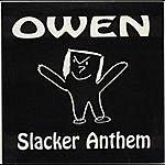 Owen Slacker Anthem