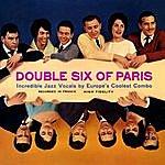 Les Double Six Double Six Of Paris