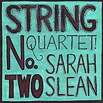 Sarah Slean String Quartet No. 2
