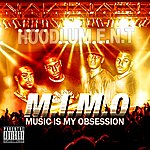Hoodlums M.I.M.O (Music Is My Obsession)
