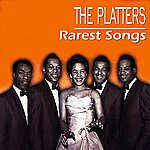 The Platters Rarest Songs