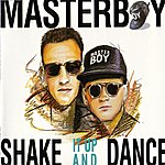 Masterboy Shake It Up And Dance