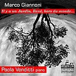 Marco Giannoni IL Y A Un Jardin, René, Hors Du Monde.... (Feat. Paola Venditti)