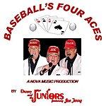 Danny & The Juniors Baseball's Four Aces (Feat. Joe Terry)