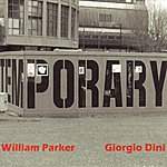 William Parker Temporary - Ep