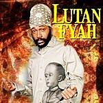 Lutan Fyah Lutan Fyah - The Fyah Ep