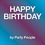 Party People Happy Birthday Instrumental - Single