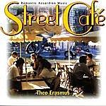 Theo Erasmus Romantic Accordion Music - Street Café