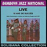 Bembeya Jazz National Live 10 Ans De Succès, Gala Au Palais Du Peuple En Avril 1971 (Bolibana Collection)