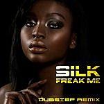 Silk Freak Me (Dubstep Remix)