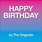 The Originals Happy Birthday - Single
