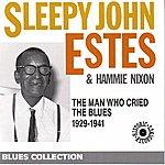Sleepy John Estes The Man Who Cried The Blues