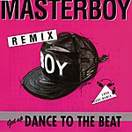 Masterboy Dance To The Beat Remixes