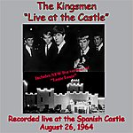 The Kingsmen Live At The Castle