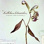 Kathleen Edwards Asking For Flowers