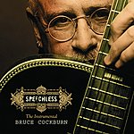 Bruce Cockburn Speechless: The Instrumental Bruce Cockburn
