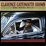 Clarence 'Gatemouth' Brown One More Mile