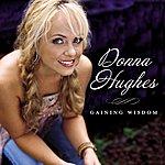 Donna Hughes Gaining Wisdom