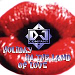 DJ Company Holiday In The Land Of Love