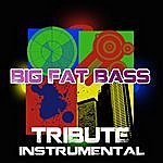 The Singles Big Fat Bass (Britney Spears Feat. Will.I.Am Tribute) - Instrumental