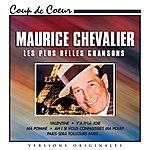 Maurice Chevalier Les Plus Belles Chansons